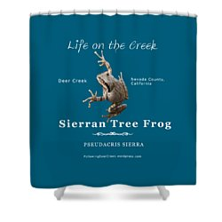 Sierran Tree Frog - Photo Frog, White Text Shower Curtain