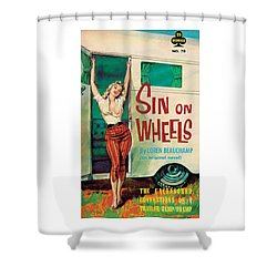 Sin On Wheels Shower Curtain by Paul Rader