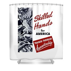 Skilled Hands For America Shower Curtain by War Is Hell Store