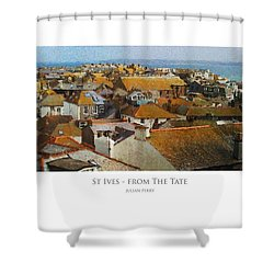 Shower Curtain featuring the digital art St Ives - From The Tate by Julian Perry