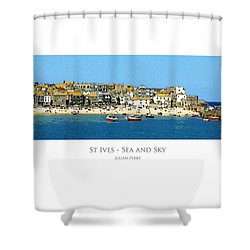 Shower Curtain featuring the digital art St Ives Sea And Sky by Julian Perry