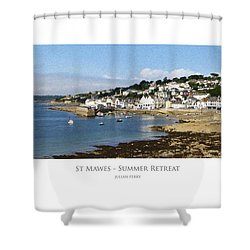Shower Curtain featuring the digital art St Mawes - Summer Retreat by Julian Perry
