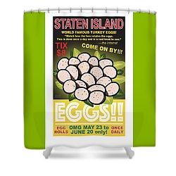Staten Islands Eggs Shower Curtain