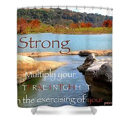 Strength Multiplied Shower Curtain