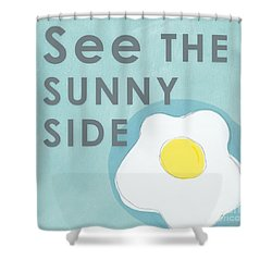 Sunny Side Shower Curtain by Linda Woods