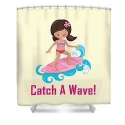 Surfer Art Catch A Wave Girl With Surfboard #19 Shower Curtain