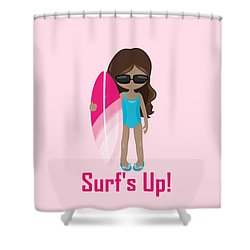 Surfer Art Surf's Up Girl With Surfboard #16 Shower Curtain
