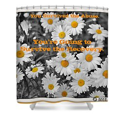 Survive The Recovery Shower Curtain