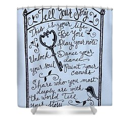 Tell Your Story Shower Curtain by Elizabeth Robinette Tyndall