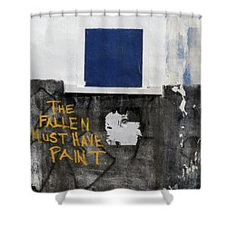 The Fallen Must Have Paint Shower Curtain