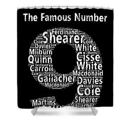The Famous Number 9 - Newcastle United Wordart Shower Curtain