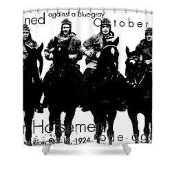 The Four Horsemen Of Notre Dame Shower Curtain