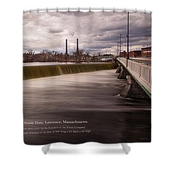 The Great Stone Dam Lawrence, Massachusetts Shower Curtain