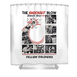 The Knockout Blow Starts Here Shower Curtain by War Is Hell Store