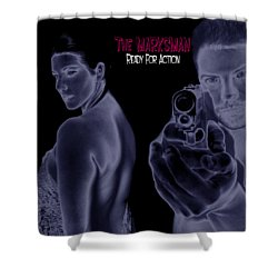 The Marksman - Ready For Action Shower Curtain