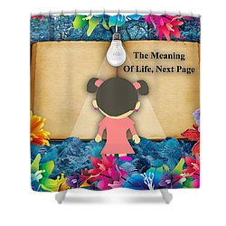The Meaning Of Life Art Shower Curtain by Marvin Blaine