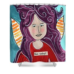 The Not Today Fairy- Art By Linda Woods Shower Curtain