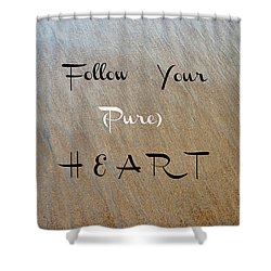 The Pure Heart Shower Curtain