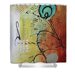 The Right You Shower Curtain
