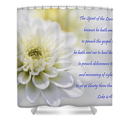 The Spirit Of The Lord Is Upon Me Shower Curtain