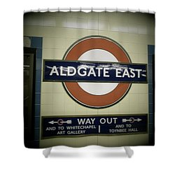Shower Curtain featuring the photograph The Tube Aldgate East by Christin Brodie