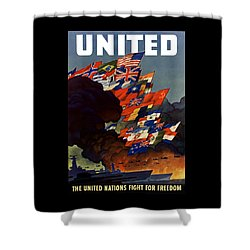 The United Nations Fight For Freedom Shower Curtain by War Is Hell Store