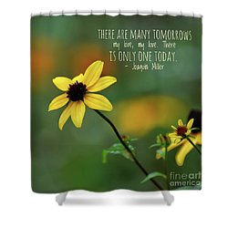 Shower Curtain featuring the photograph There Is Only One Today by Kerri Farley