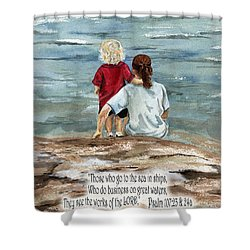 They See The Works Of The Lord  Shower Curtain