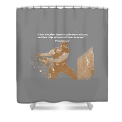 Shower Curtain featuring the photograph Those Who Plant Injustice Will Harvest Disaster by David Morefield