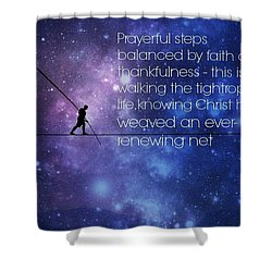 Tightrope Of Life Shower Curtain