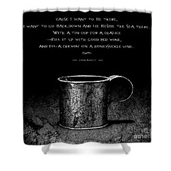 Tin Cup Chalice Lyrics Shower Curtain