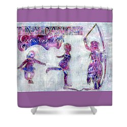 Tiny Dancer Growing Up Shower Curtain