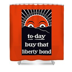 To-day Buy That Liberty Bond Shower Curtain by War Is Hell Store