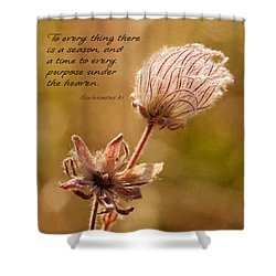 To Everything A Season Shower Curtain by Mary Jo Allen