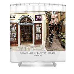 Shower Curtain featuring the digital art Tobaconist In Kerkyra - Corfu by Julian Perry
