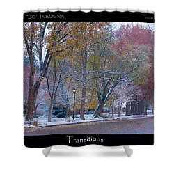 Transitions Autumn To Winter Snow Poster Shower Curtain by James BO  Insogna