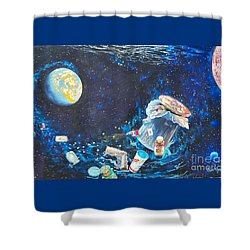 We Loved Earth At One Time - Yes We Did. Shower Curtain