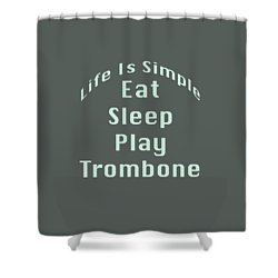 Trombone Eat Sleep Play Trombone 5518.02 Shower Curtain by M K  Miller