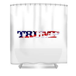 Trump - Fort Mchenry Flag Overlay Shower Curtain by William Bartholomew