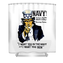 Uncle Sam Wants You In The Navy Shower Curtain by War Is Hell Store