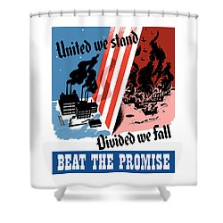 United We Stand Divided We Fall Shower Curtain by War Is Hell Store