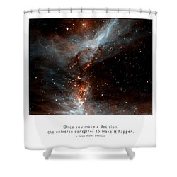 Shower Curtain featuring the photograph Universe Conspires When You Decide by Kristen Fox