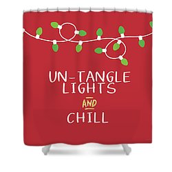 Untangle Lights And Chill- Art By Linda Woods Shower Curtain