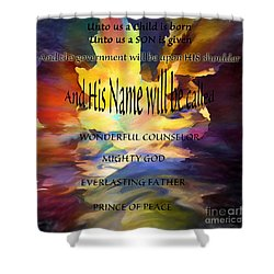 Unto Us Shower Curtain