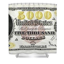 Shower Curtain featuring the digital art U.s. Five Thousand Dollar Bill - 1878 $5000 Usd Treasury Note  by Serge Averbukh