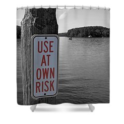 Use At Own Risk Shower Curtain