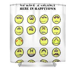 Vacancy In Happytown Shower Curtain