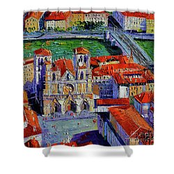View Over Cathedral Saint Jean Lyon Shower Curtain