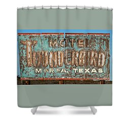 Shower Curtain featuring the photograph Vintage Weathered Thunderbird Motel Sign Marfa Texas by John Stephens