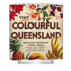 Visit Colorful Queensland - Vintage Poster Vintagelized Shower Curtain